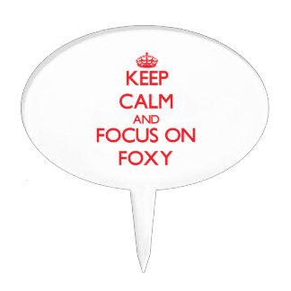 Keep Calm and focus on Foxy Cake Toppers