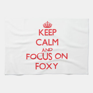 Keep Calm and focus on Foxy Kitchen Towel