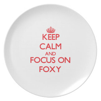 Keep Calm and focus on Foxy Plate