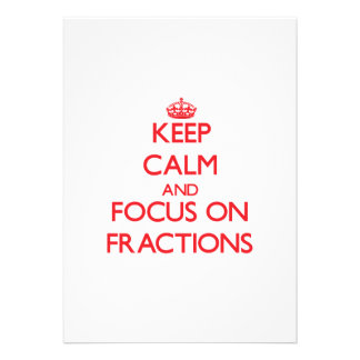 Keep Calm and focus on Fractions Personalized Invitations