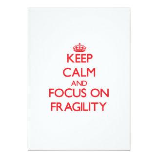 Keep Calm and focus on Fragility Invitation