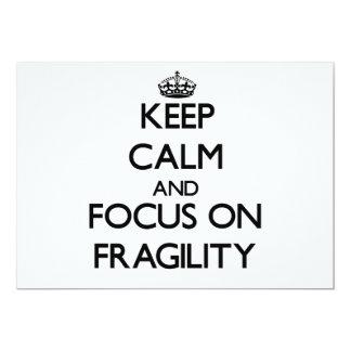 Keep Calm and focus on Fragility Card
