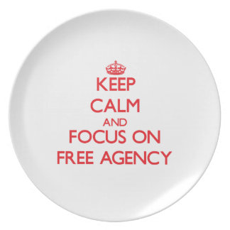 Keep calm and focus on FREE AGENCY Dinner Plates