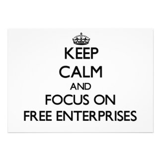 Keep Calm and focus on Free Enterprises Personalized Invite