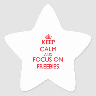 Keep Calm and focus on Freebies Star Stickers