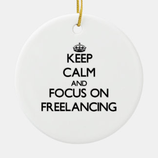 Keep Calm and focus on Freelancing Christmas Ornaments
