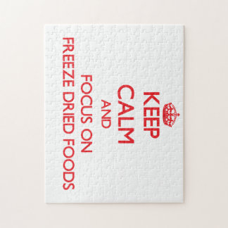 Keep Calm and focus on Freeze Dried Foods Puzzle
