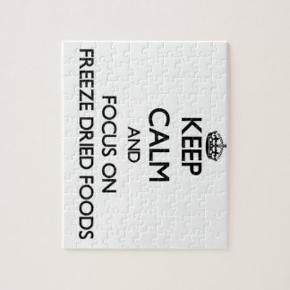 Keep Calm and focus on Freeze Dried Foods Puzzles