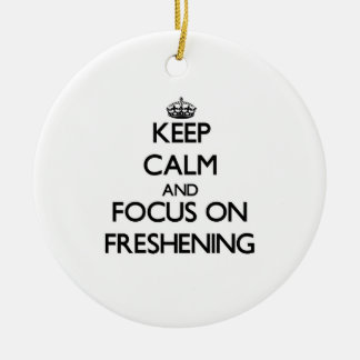 Keep Calm and focus on Freshening Double-Sided Ceramic Round Christmas Ornament