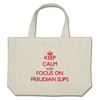 Keep Calm and focus on Freudian Slips Canvas Bags
