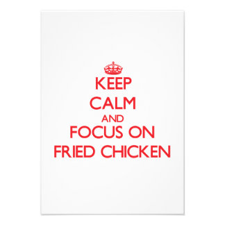 Keep Calm and focus on Fried Chicken Custom Invite