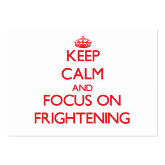 Keep Calm and focus on Frightening Business Card Template