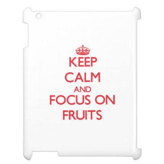 Keep Calm and focus on Fruits iPad Case