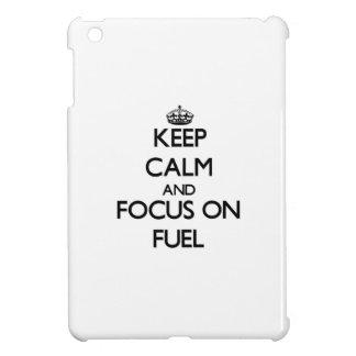 Keep Calm and focus on Fuel iPad Mini Covers