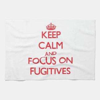 Keep Calm and focus on Fugitives Towel