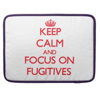 Keep Calm and focus on Fugitives Sleeve For MacBooks