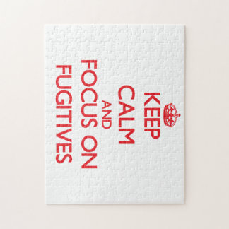 Keep Calm and focus on Fugitives Puzzle