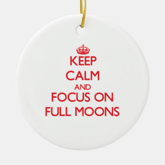 Keep Calm and focus on Full Moons Double-Sided Ceramic Round Christmas Ornament