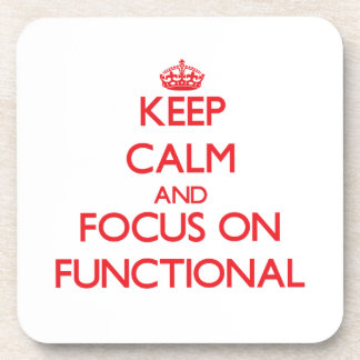 Keep Calm and focus on Functional Coaster