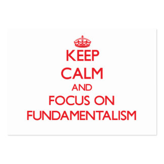 Keep Calm and focus on Fundamentalism Large Business Cards (Pack Of 100)