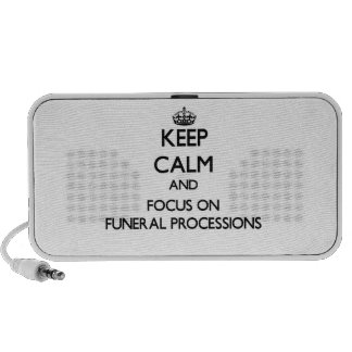 Keep Calm and focus on Funeral Processions Notebook Speaker