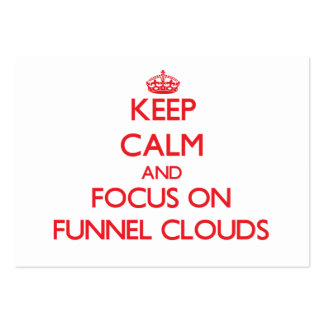 Keep Calm and focus on Funnel Clouds Business Card Templates