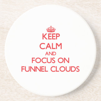 Keep Calm and focus on Funnel Clouds Drink Coasters