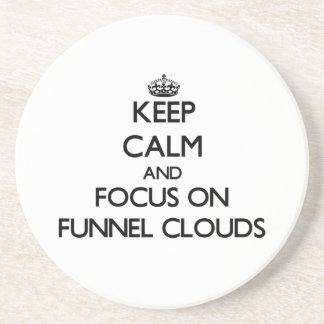 Keep Calm and focus on Funnel Clouds Beverage Coasters