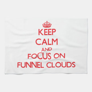 Keep Calm and focus on Funnel Clouds Towels