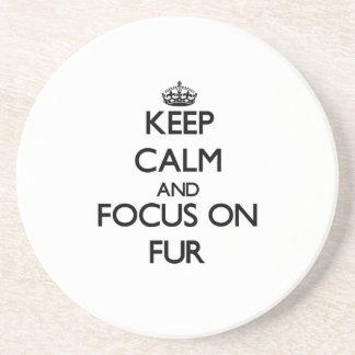 Keep Calm and focus on Fur Beverage Coasters