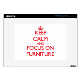 Keep Calm and focus on Furniture Large Netbook Decal