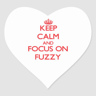 Keep Calm and focus on Fuzzy Heart Stickers