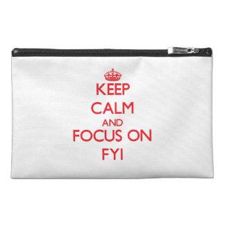 Keep Calm and focus on Fyi Travel Accessory Bag