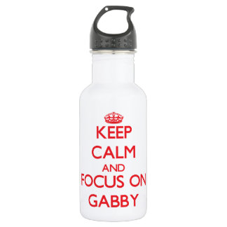 Keep Calm and focus on Gabby 18oz Water Bottle