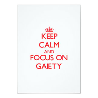 Keep Calm and focus on Gaiety Personalized Announcements
