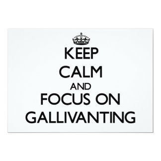 Keep Calm and focus on Gallivanting Personalized Invitation