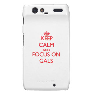 Keep Calm and focus on Gals Motorola Droid RAZR Covers