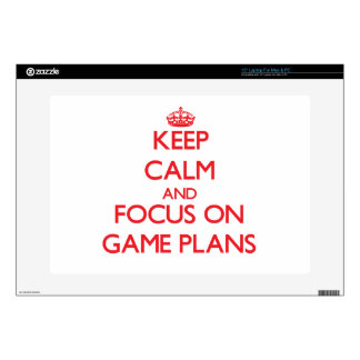 Keep Calm and focus on Game Plans Laptop Skins