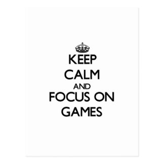 Keep calm and focus on Games Postcard