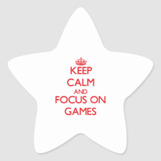 Keep calm and focus on Games Star Stickers