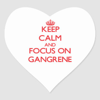 Keep Calm and focus on Gangrene Heart Sticker