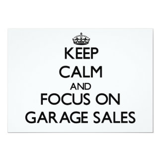 Keep Calm and focus on Garage Sales 5x7 Paper Invitation Card