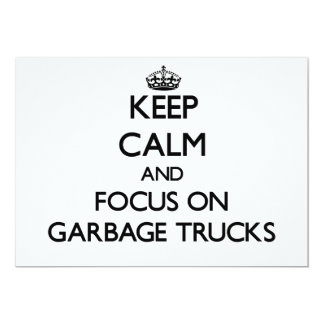Keep Calm and focus on Garbage Trucks 5x7 Paper Invitation Card