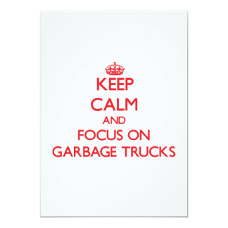 Keep Calm and focus on Garbage Trucks Personalized Invite