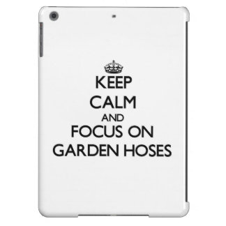 Keep Calm and focus on Garden Hoses iPad Air Case