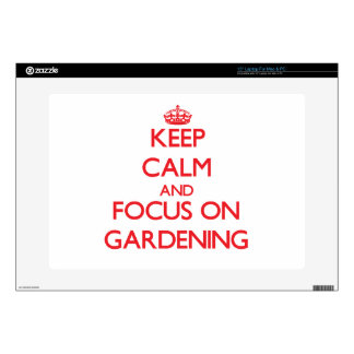 Keep Calm and focus on Gardening Laptop Decal