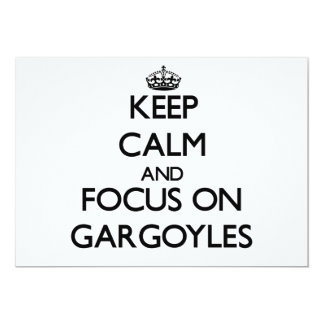 Keep Calm and focus on Gargoyles Custom Invitations