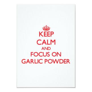 Keep Calm and focus on Garlic Powder 3.5x5 Paper Invitation Card