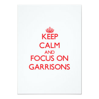 Keep Calm and focus on Garrisons Personalized Invite