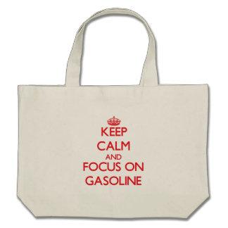 Keep Calm and focus on Gasoline Bag